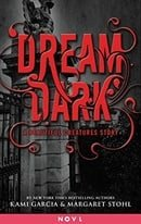Dream Dark (Caster Chronicles, Book 2.5)