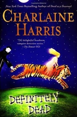 Definitely Dead (Sookie Stackhouse, Book 6)