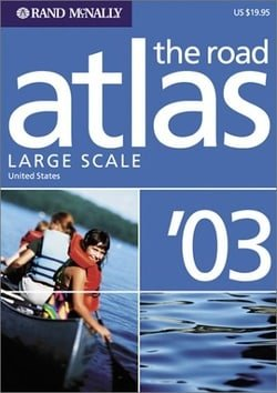 Rand McNally 2003 Road Atlas United States: Large Scale (Rand Mcnally Large Scale Road Atlas Us)