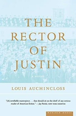 The Rector of Justin: A Novel