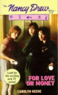 For Love or Money (Nancy Drew, No.112)