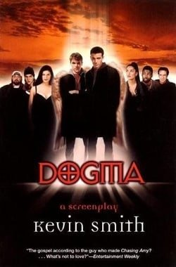 Dogma: A Screenplay