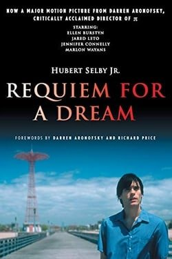 Requiem for a Dream: A Novel