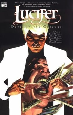 Lucifer Vol. 1: Devil in the Gateway