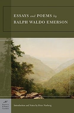 Essays & Poems by Ralph Waldo Emerson (Barnes & Noble Classics)