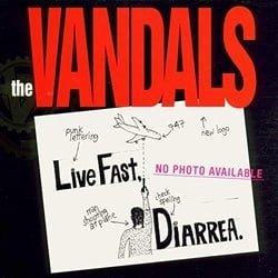 Live Fast, Diarrhea