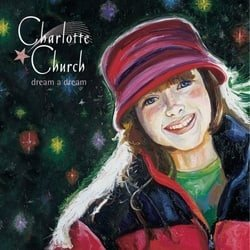 Charlotte Church - Dream a Dream [Super Audio Compact Disk]