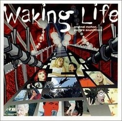 Waking Life - Original Motion Picture Soundtrack