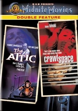 The Attic/Crawlspace (Midnite Movies Double Feature)