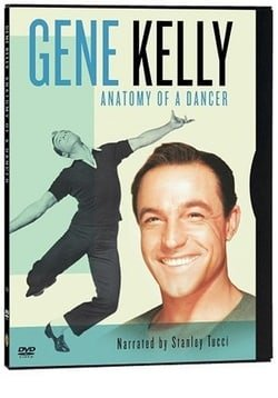 American Masters Gene Kelly: Anatomy of a Dancer