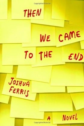 Then We Came to the End: A Novel