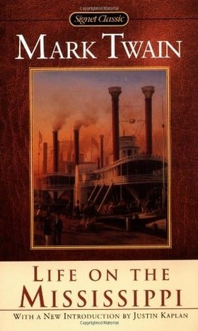 Life on the Mississippi (Signet Classics)