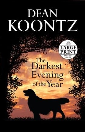 The Darkest Evening of the Year (Dean Koontz)