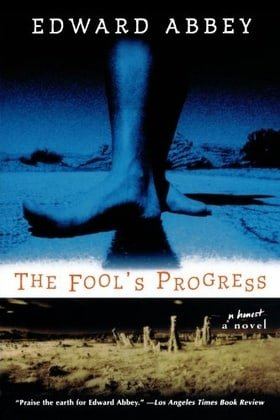The Fool's Progress: An Honest Novel