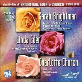 Sing The Hits of Sarah Brightman, Linda Eder, & Charlotte Church (karaoke)