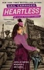 Heartless (Parasol Protectorate #4)
