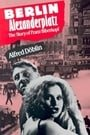 Berlin Alexanderplatz: The Story of Franz Biberkopf