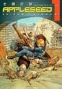 Appleseed: Vol. 1 - The Promethean Challenge (3rd Edition)