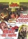 Blood Creature/Werewolf in a Girls