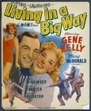 Living in a Big Way                                  (1947)