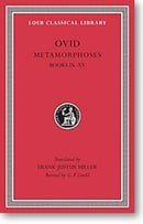 Ovid, IV, Metamorphoses: Books 9-15 (Loeb Classical Library)