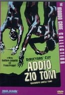 Addio Zio Tom (Goodbye Uncle Tom) - Director's Cut