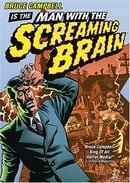 Man with the Screaming Brain                                  (2005)