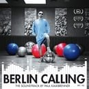 Berlin Calling - The Soundtrack