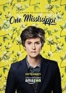 One Mississippi                                  (2015-2017)