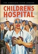 Childrens Hospital: The Complete Fifth Season