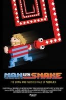 Man vs Snake: The Long and Twisted Tale of Nibbler                                  (2015)