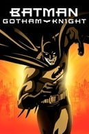 Batman: Gotham Knight (2008)