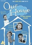 Our House: The Three Surviving Episodes