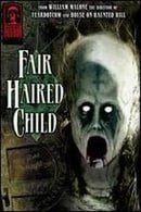 Masters of Horror: Fair Haired Child (William Malone)