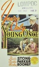 You're Only Young Once                                  (1937)