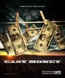 Easy Money                                  (2008-2009)