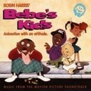 Bebe's Kids: Music From the Motion Picture Soundtrack