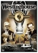 Westinghouse: Life and Times of An American Icon