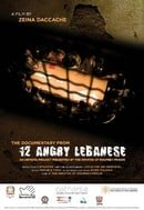 12 Angry Lebanese: The Documentary