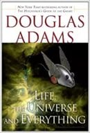 Life, the Universe and Everything (The Hitchhiker's Guide to the Galaxy)