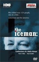 The Iceman Confesses: Secrets of a Mafia Hitman                                  (2001)