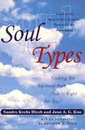 SoulTypes: Finding the Spiritual Path That is Right for You