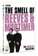 The Smell Of Reeves & Mortimer: The Complete Collection