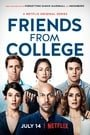 Friends from College                                  (2017- )