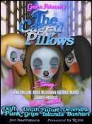 The Caged Pillows