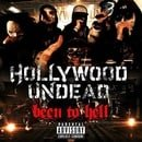Hollywood Undead: Been to Hell