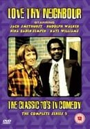 Love Thy Neighbour: The Complete Series 5