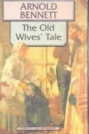 The Old Wives' Tale (World's Classics)