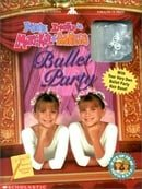 You're Invited to Mary-Kate  Ashley's Ballet Party