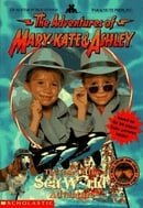 The Adventures of Mary-Kate and Ashley: The Case of the Sea World Adventure